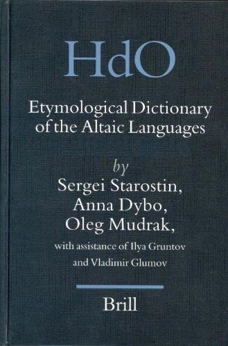 9789004131538: Etymological Dictionary of the Altaic Languages, 3 Volumes (Handbook of Oriental Studies/Handbuch Der Orientalistik - Part 8: Uralic & Central Asian ... Section 8 Uralic & Central Asia Studies)