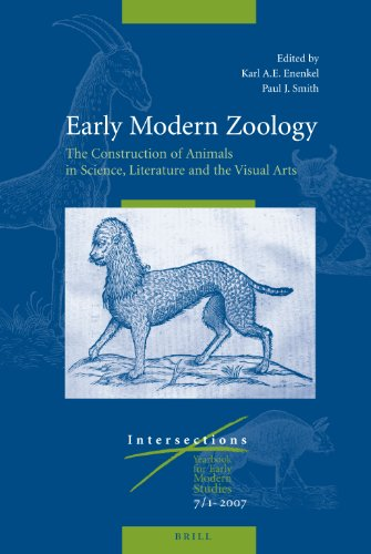 9789004131880: Early Modern Zoology: The Construction of Animals in Science, Literature and the Visual Arts (Intersections)