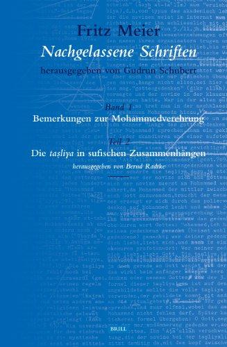 Fritz Meier, Nachgelassene Schriften, Band 1. Bemerkungen zur Mohammedverehrung, Teil 2. Die ...