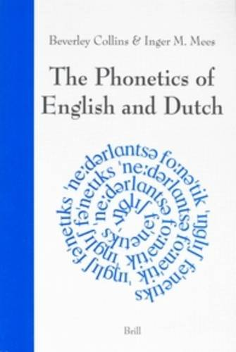 9789004132252: The Phonetics of English and Dutch