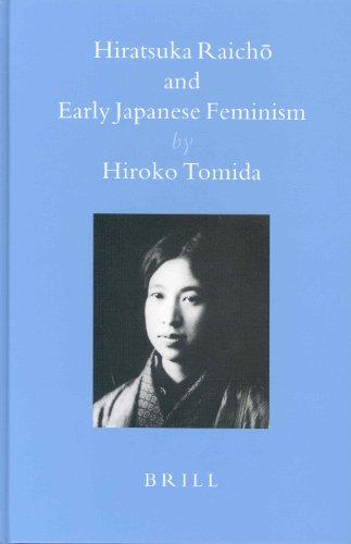 9789004132986: Hiratsuka Raicho and Early Japanese Feminism (Brill's Japanese Studies Library)