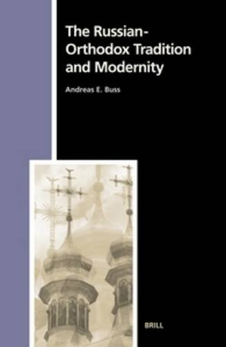 9789004133242: The Russian-Orthodox Tradition and Modernity (Numen Book Series)