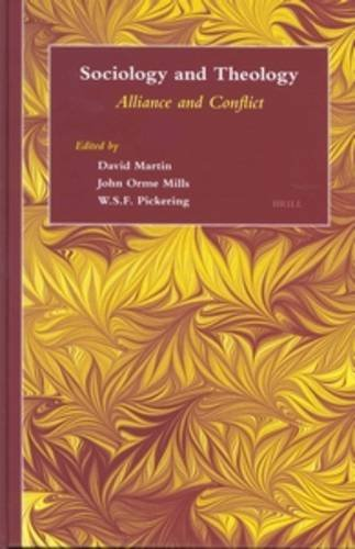 Sociology and Theology: Alliance and Conflict (Hardback)