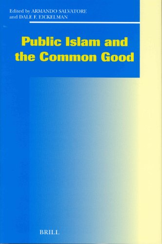 9789004136212: Public Islam and the Common Good (Social, Economic, and Political Studies of the Middle East a)
