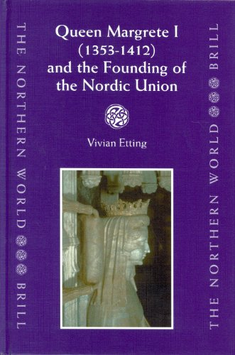 Queen Margrete I (1353-1412) and the Founding: Vivian Etting