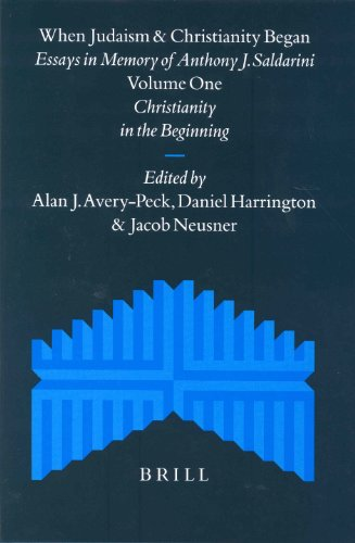 When Judaism and Christianity Began: Essays in: Avery-Peck, Alan J.