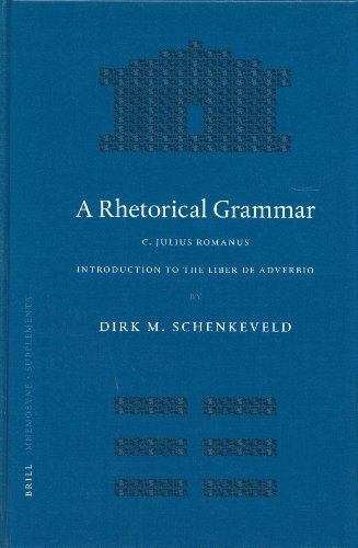 9789004136625: A Rhetorical Grammar: C. Iulius Romanus, Introduction to the Liber de Adverbio (Mnemosyne, Supplements Mnemosyne, Supplements)