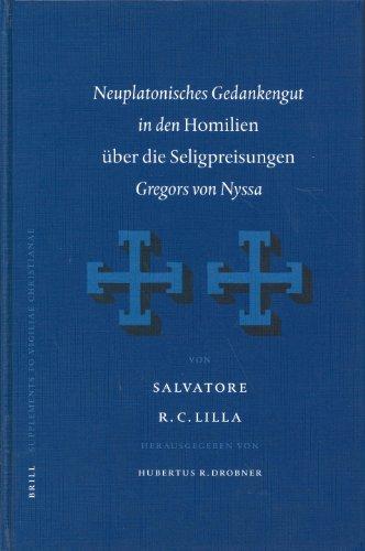 """Neuplatoniches Gedankengut in den """"Homilian uber die Seligpreisungen"""" Gregors von Nyssa (..."""
