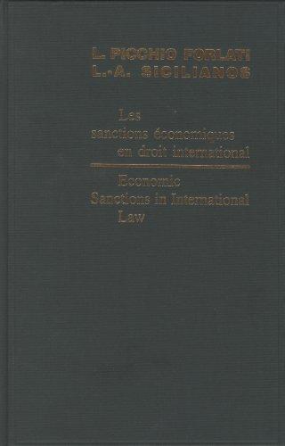 Economic Sanctions in International Law/Les sanctions économiques: EDITED BY LAURA