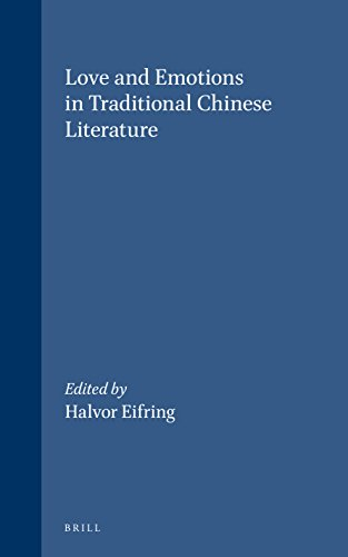 9789004137103: Love and Emotions in Traditional Chinese Literature (Sinica Leidensia)