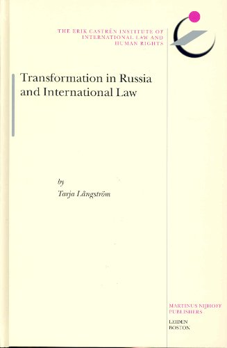 Transformation in Russia and International Law (Hardback): Tarja Langstrom