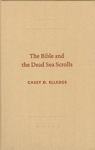 9789004137783: The Bible and the Dead Sea Scrolls (SBL - Archaeology & Biblical Studies)