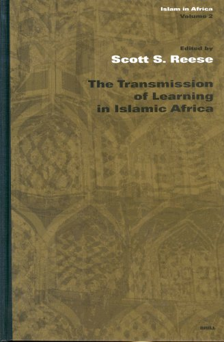 The Transmission of Learning in Islamic Africa: No. 2 (Islam in Africa)