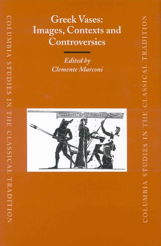 Greek Vases: Images, Contexts and Controversies: Proceedings of the Conference Sponsored by the ...