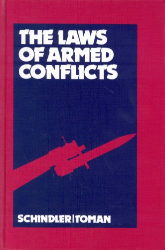 9789004138186: The Laws of Armed Conflicts: A Collection of Conventions, Resolutions and Other Documents; Fourth Revised and Completed Edition