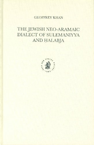The Jewish Neo-Aramaic Dialect of Sulemaniyya and Halabja (Hardback): Geoffrey Khan