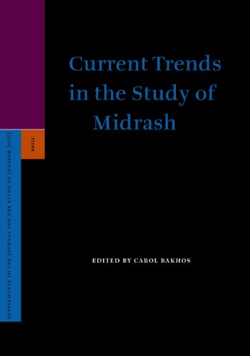 Current Trends in the Study of Midrash (Supplements to the Journal for the Study of Judaism)