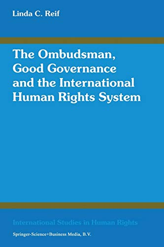 The Ombudsman, Good Governance and the International Human Rights System (Progress in Automation ...