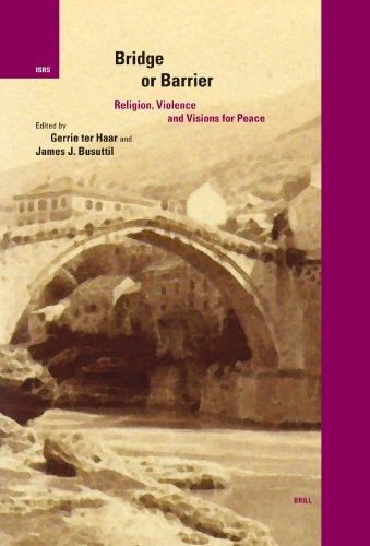 Bridge or Barrier: Religion, Violence, and Visions for Peace (Paperback)