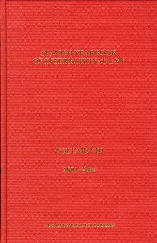 Spanish Yearbook Of International Law: 2001-2002: Asociacisn Espaqola de Prof de Derecho I [Editor]