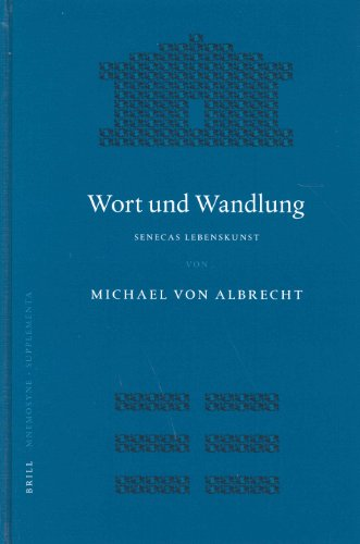 9789004139886: Wort Und Wandlung: Senecas Lebenskunst (Mnemosyne Supplements)
