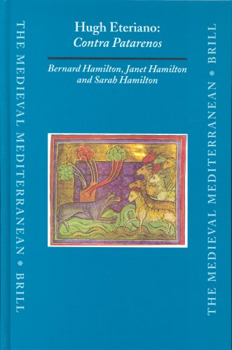 Hugh Eteriano, Contra Patarenos (Hardback): Professor Bernard Hamilton