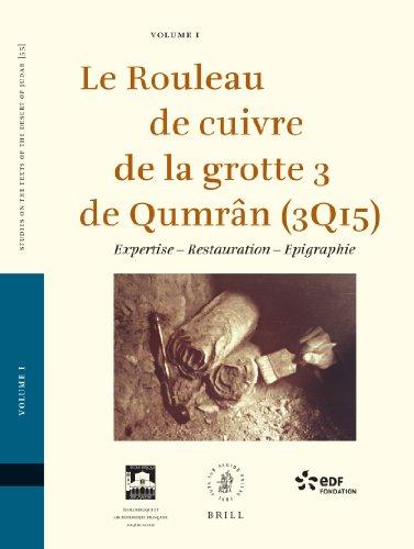 Le Rouleau de cuivre de la grotte: PAR DANIEL BRIZEMEURE