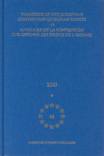 Yearbook of the European Convention on Human rights/Annuaire de la Convention Europeenne des ...