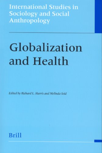 9789004141452: Globalization and Health (International Studies in Sociology and Social Anthropology,)
