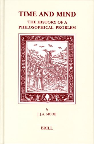 Time and Mind: The History of a Philosophical Problem (Hardback): J. J. A. Mooij
