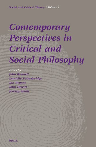 Contemporary Perspectives In Critical And Social Philosophy: John F. Rundell~Danielle