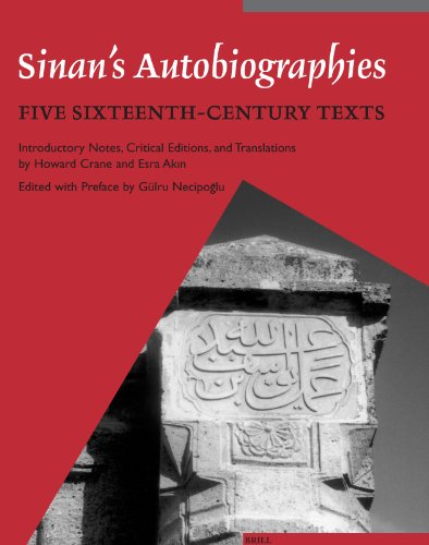 Sinan's Autobiographies: INTRODUCTORY NOTES, CRITICAL