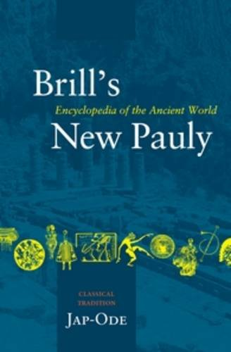 Brill's New Pauly, volume 18 Classical Tradition Volume III (Kab-Ode)