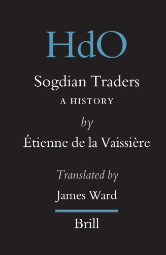 9789004142527: Sogdian Traders: A History (Handbook of Oriental Studies. Section 8 Uralic & Central Asian Studies)