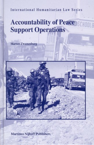 9789004143500: Accountability of Peace Support Operations (International Humanitarian Law) (International Humanitarian Law Series)