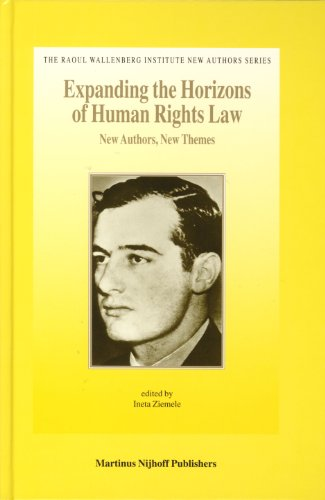 9789004143647: Expanding the Horizons of Human Rights Law (The Raoul Wallenberg Institute New Authors)