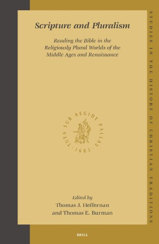 Scripture and Pluralism: Reading the Bible in the Religiously Plural Worlds of the Middle Ages and ...
