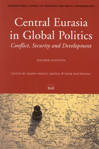 9789004144392: Central Eurasia In Global Politics: Conflict, Security, And Development (International Studies in Sociology and Social Anthropology, V. 92)