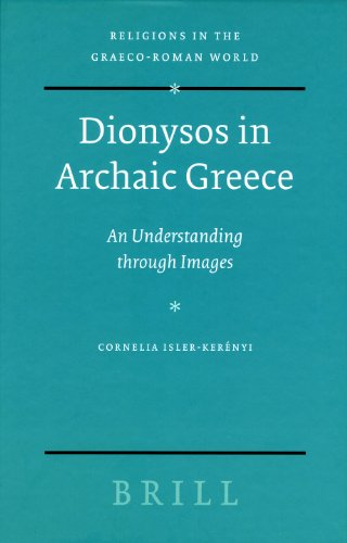 9789004144453: Dionysos in Archaic Greece: An Understanding Through Images (Religions in the Graeco-Roman World)