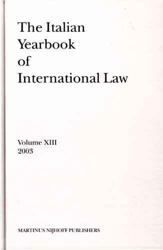 The Italian Yearbook of International Law 2003,: Conforti, Benedetto [Editor]