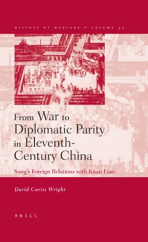 9789004144569: From War to Diplomatic Parity in Eleventh-Century China: Sung's Foreign Relations with Kitan Liao (HISTORY OF WARFARE)