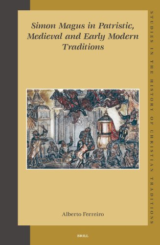 Simon Magus in Patristic, Medieval and Early Modern Traditions (Hardback): Alberto Ferreiro