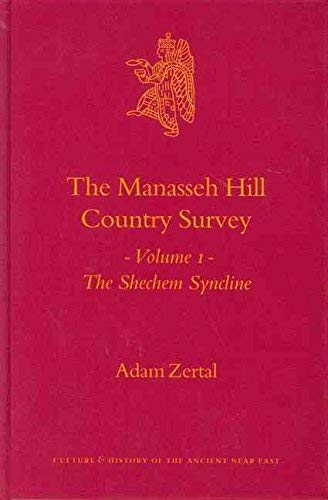 9789004145023: The Manasseh Hill Country Survey (2 Vols) (Culture and History of the Ancient Near East)