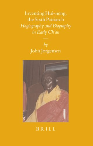 9789004145085: Inventing Hui-neng, the Sixth Patriarch: Hagiography And Biography in Early Ch'an. (Sinica Leidensia)