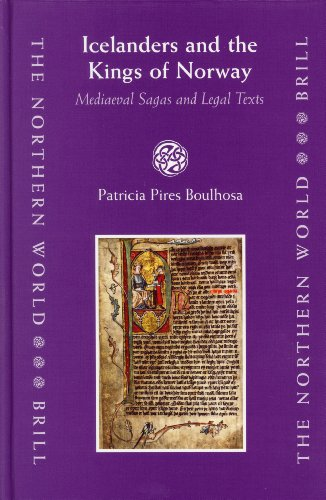 Icelanders And the Kings of Norway: Medieval Sagas And Legal Texts: Patricia Pires Boulhosa