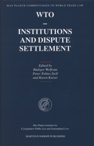 9789004145634: WTO - Institutions and Dispute Settlement (Max Planck Commentaries on World Trade Law)