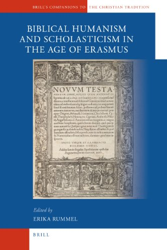 9789004145733: Biblical Humanism and Scholasticism in the Age of Erasmus (Brill's Companions to the Christian Tradition)