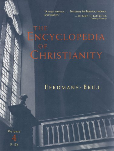 4: The Encyclopedia of Christianity (Encyclopedia of: Fahlbusch, Erwin, Lochman,