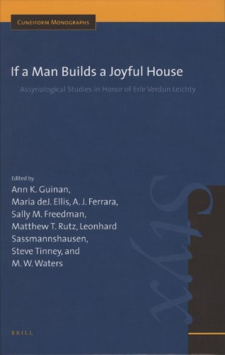 If a Man Builds a Joyful House: Assyriological Studies in Honor of Erle Verdun Leichty (Hardback)