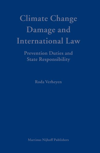 Climate Change Damage and International Law: Prevention: Roda Verheyen